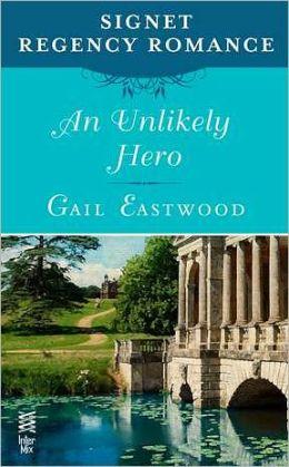 An Unlikely Hero: Signet Regency Romance (InterMix)