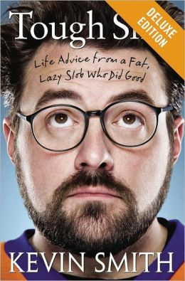 Tough Sh*t Deluxe: Life Advice from a Fat, Lazy Slob Who Did Good (Enhanced Edition)