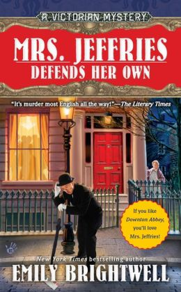 Mrs. Jeffries Defends Her Own (Mrs. Jeffries Series #30)