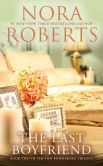 Book Cover Image. Title: The Last Boyfriend (Inn BoonsBoro Trilogy #2), Author: Nora Roberts