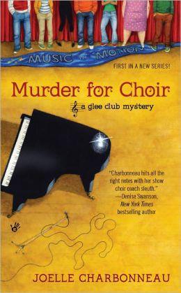 Murder for Choir (Glee Club Mystery Series #1)