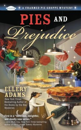 Pies and Prejudice (Charmed Pie Shoppe Series #1)