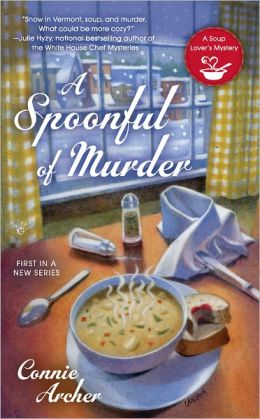 A Spoonful of Murder (Soup Lover's Mystery Series #1)