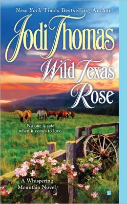 Wild Texas Rose (Whispering Mountain Series #6)