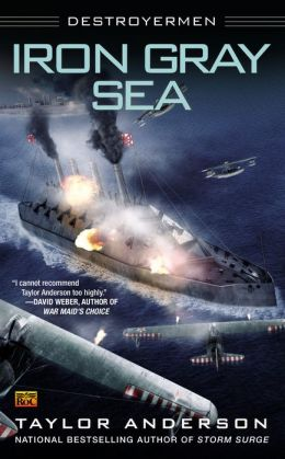 Iron Gray Sea (Destroyermen Series #7)