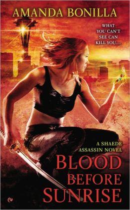 Blood Before Sunrise (Shaede Assassin Series #2)