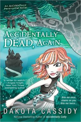 Accidentally Dead, Again (Accidentals Series #6)