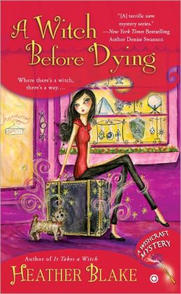 A Witch Before Dying (Wishcraft Mystery Series #2)
