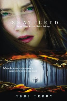 Shattered (Slated Series #3)