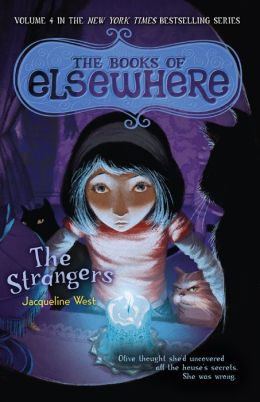The Strangers (Books of Elsewhere Series #4)