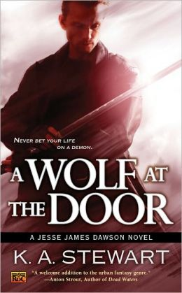 A Wolf at the Door: A Jesse James Dawson Novel
