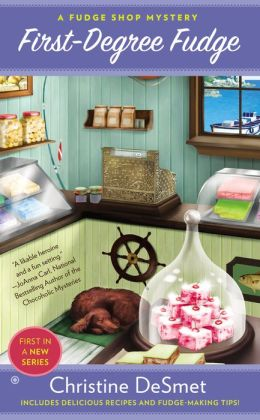 First-Degree Fudge (Fudge Shop Mystery Series #1)