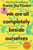 Book Cover Image. Title: We Are All Completely Beside Ourselves, Author: Karen Joy Fowler
