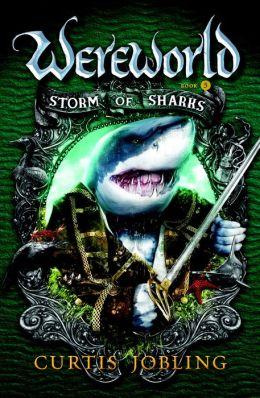 Storm of Sharks (Wereworld Series #5)