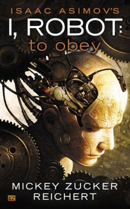 Isacc Asimov's I, Robot: To Obey