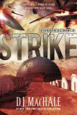 Book Cover Image. Title: Strike (The SYLO Chronicles Series #3), Author: D. J. MacHale