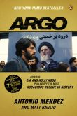 Book Cover Image. Title: Argo:  How the CIA and Hollywood Pulled Off the Most Audacious Rescue in History, Author: Antonio Mendez