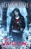 Book Cover Image. Title: The Winter Long (October Daye Series #8), Author: Seanan McGuire