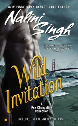 Wild Invitation: A Psy-Changeling Collection