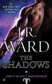 Book Cover Image. Title: The Shadows (Black Dagger Brotherhood Series #13), Author: J. R. Ward