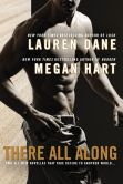 Book Cover Image. Title: There All Along, Author: Lauren Dane