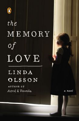 The Memory of Love: A Novel