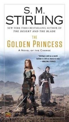 The Golden Princess (Emberverse Series #11)