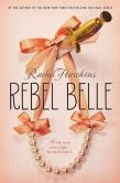 Book Cover Image. Title: Rebel Belle (Rebel Belle Series #1), Author: Rachel Hawkins