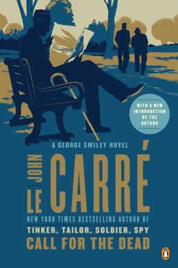Call for the Dead (George Smiley Series)