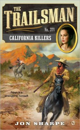California Killers (Trailsman Series #371)