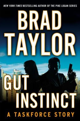 Gut Instinct: A Taskforce Story, featuring an exclusive excerpt from THE WIDOW'S STRIKE (A Penguin Special from Dutton)