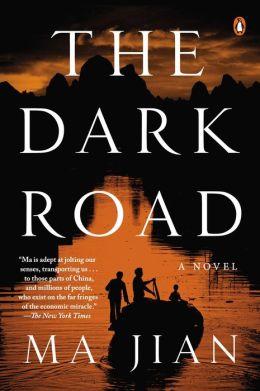 The Dark Road: A Novel
