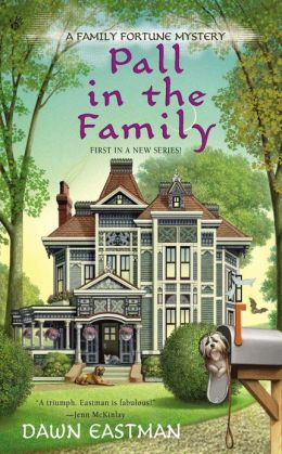 Pall in the Family (Family Fortune Series #1)