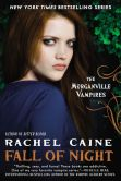 Book Cover Image. Title: Fall of Night (Morganville Vampires Series #14), Author: Rachel Caine