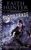 Book Cover Image. Title: Blood Trade (Jane Yellowrock Series #6), Author: Faith Hunter