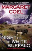 Book Cover Image. Title: Night of the White Buffalo, Author: Margaret Coel