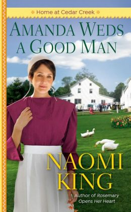 Amanda Weds a Good Man: One Big Happy Family, Book One