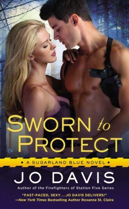 Sworn to Protect (Sugarland Blue Series #1)
