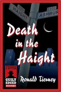 Death in the Haight: A Dutton Guilt Edged Mystery