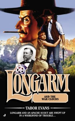 Longarm and the War Clouds (Longarm Series #421)