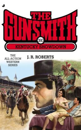 Kentucky Showdown (Gunsmith Series #380)