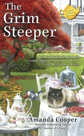 The Grim Steeper: A Teapot Collector Mystery