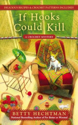 If Hooks Could Kill (Crochet Mystery Series #7)