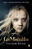 Book Cover Image. Title: Les Miserables (Movie Tie-In), Author: Victor Hugo