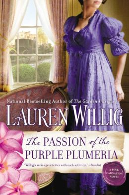 The Passion of the Purple Plumeria: A Pink Carnation Novel