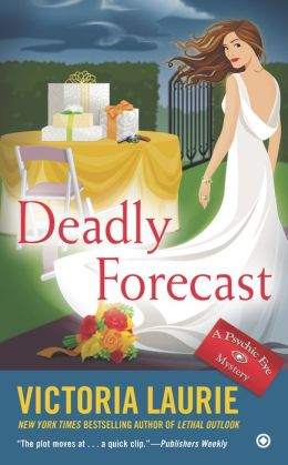 Deadly Forecast (Psychic Eye Series #11)