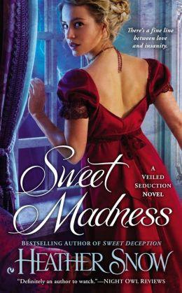 Sweet Madness (Veiled Seduction Series #3)
