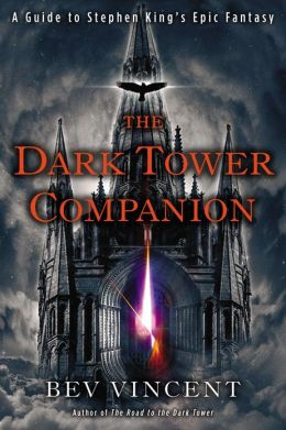 The Dark Tower Companion: A Guide to Stephen King's Epic Fantasy