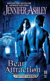 Book Cover Image. Title: Bear Attraction (Shifters Unbound Series #6.5), Author: Jennifer Ashley