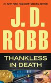 Book Cover Image. Title: Thankless in Death, Author: J. D. Robb
